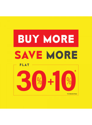 Buy More Save More - 30% + 10% Off