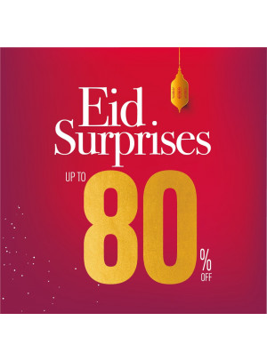 Eid Surprises - Up To 80% Off