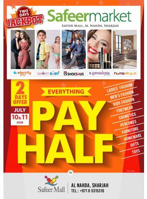 Pay Half Offer - Safeer Mall, Al Nahda, Sharjah