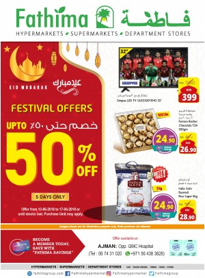 Festival Offers Up to 50% Off - Ajman Branch