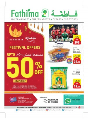 Festival Offers Up to 50% Off - Fujairah Branch