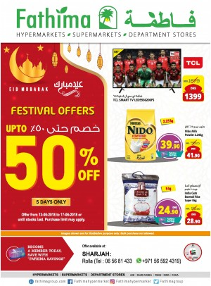 Festival Offers Up to 50% Off - Sharjah Branch