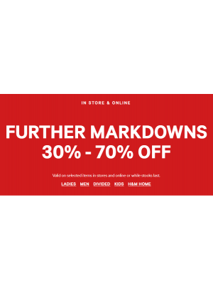 Further Markdowns 30% - 70% Off