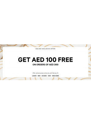 Get AED 100 Free on Orders of AED 300
