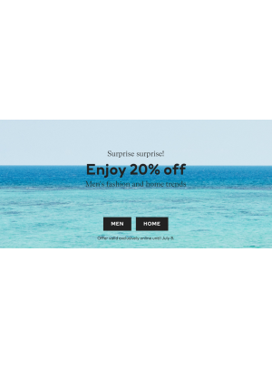 20% Off on Men's Fashion & Home Trends