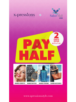 Pay Half Offer - Safeer Mall, Ajman