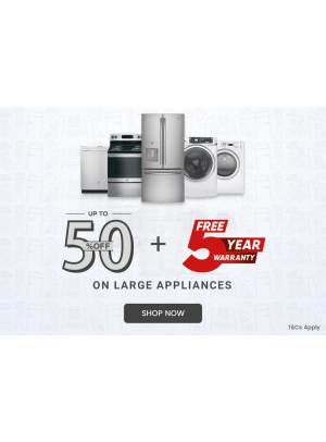 Up To 50% Off on Large Appliances